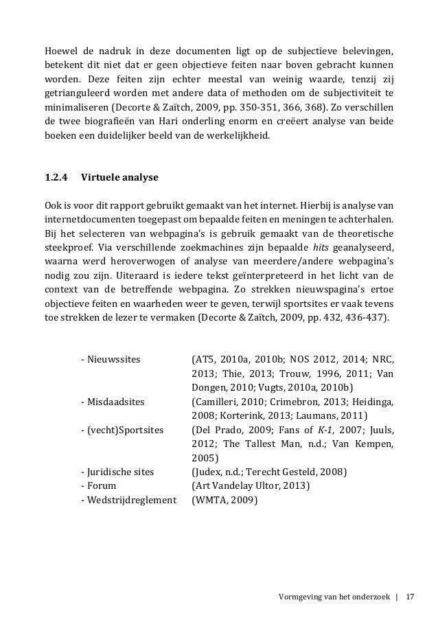 Vormgeving van het onderzoek | 17 Hoewel de nadruk in deze documenten ligt op de subjectieve belevingen, betekent dit niet...