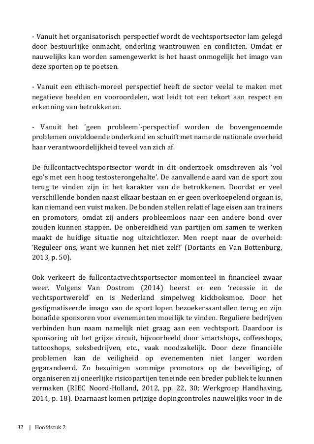 32 | Hoofdstuk 2 - Vanuit het organisatorisch perspectief wordt de vechtsportsector lam gelegd door bestuurlijke onmacht, ...