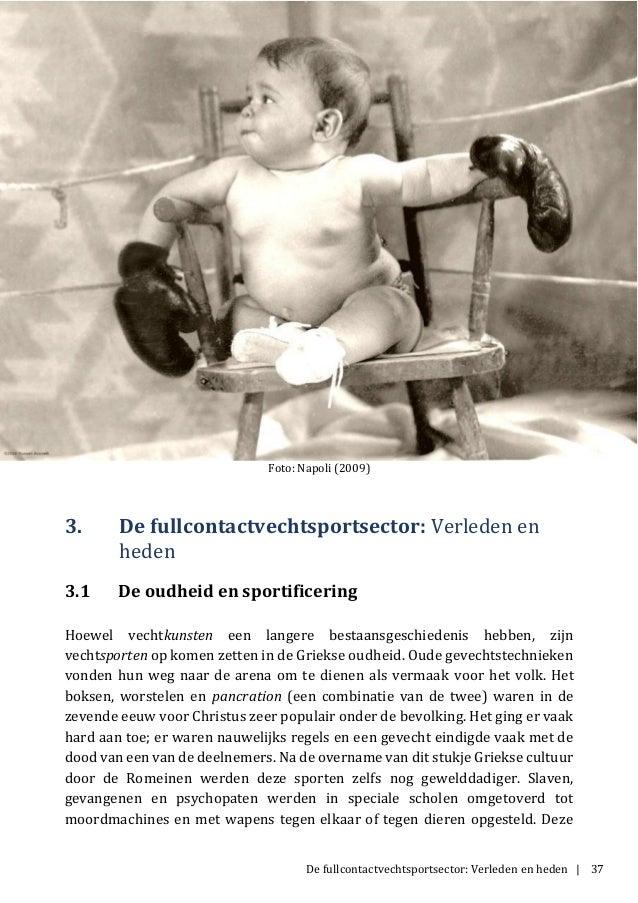 De fullcontactvechtsportsector: Verleden en heden | 37 Foto: Napoli (2009) 3. De fullcontactvechtsportsector: Verleden en ...