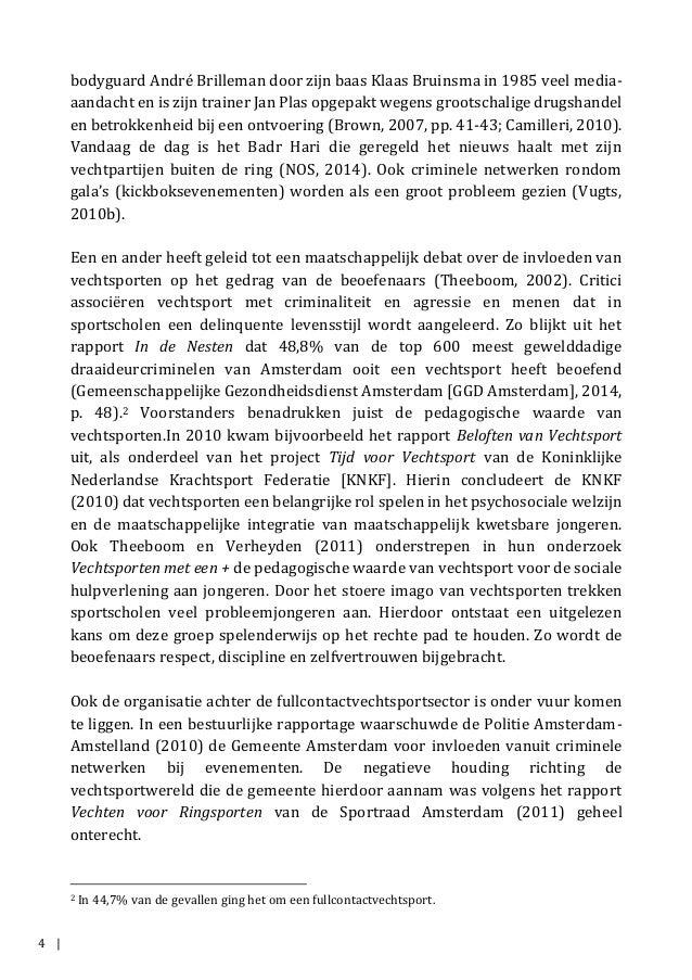 4 | bodyguard André Brilleman door zijn baas Klaas Bruinsma in 1985 veel media- aandacht en is zijn trainer Jan Plas opgep...