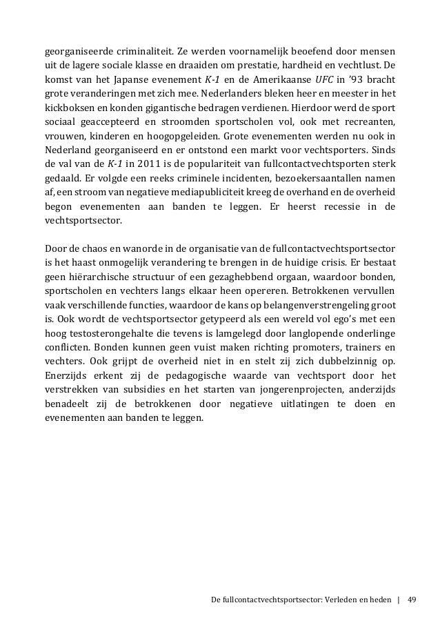 De fullcontactvechtsportsector: Verleden en heden | 49 georganiseerde criminaliteit. Ze werden voornamelijk beoefend door ...