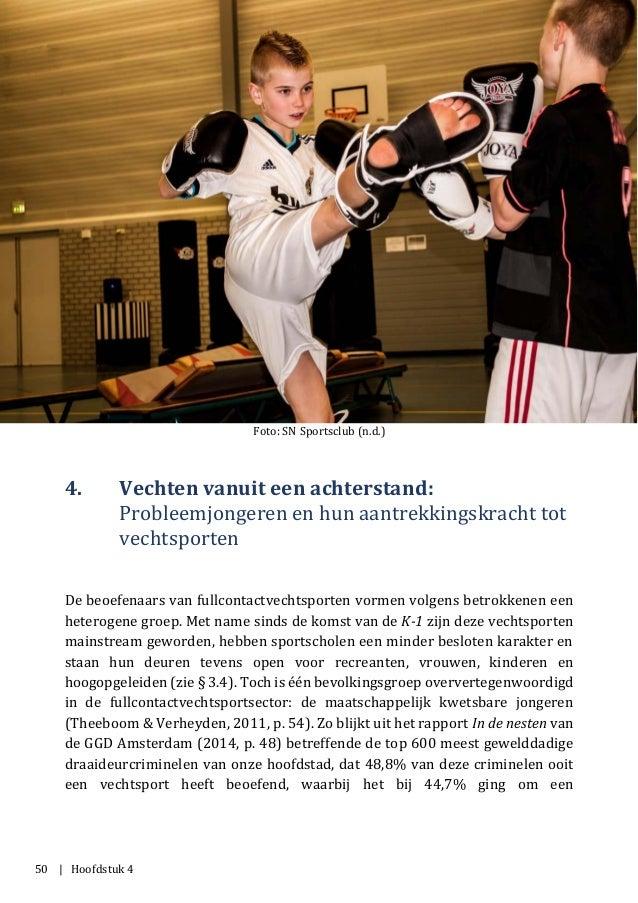 50 | Hoofdstuk 4 Foto: SN Sportsclub (n.d.) 4. Vechten vanuit een achterstand: Probleemjongeren en hun aantrekkingskracht ...