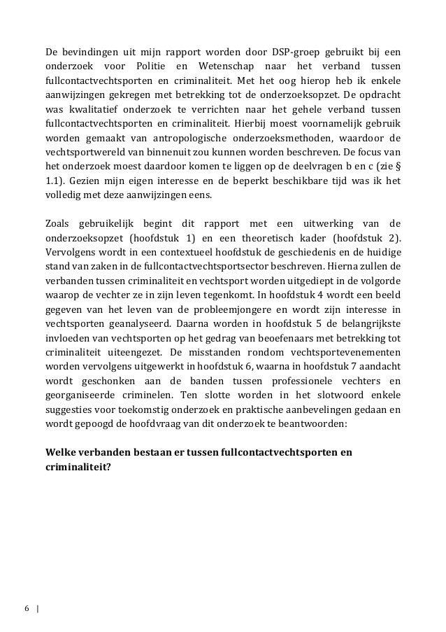 6 | De bevindingen uit mijn rapport worden door DSP-groep gebruikt bij een onderzoek voor Politie en Wetenschap naar het v...