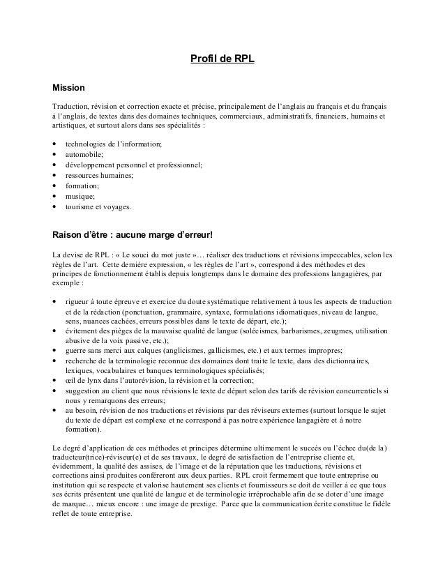 Profil de RPL Mission Traduction, révision et correction exacte et précise, principalement de l'anglais au français et du ...