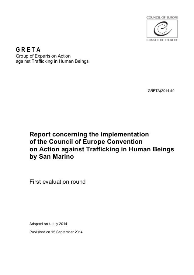 G R E T A Group of Experts on Action against Trafficking in Human Beings GRETA(2014)19 Report concerning the implementatio...