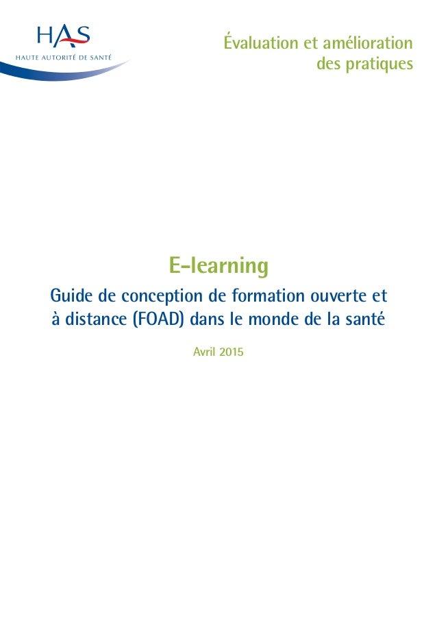 Évaluation et amélioration des pratiques E-learning Guide de conception de formation ouverte et à distance (FOAD) dans le ...