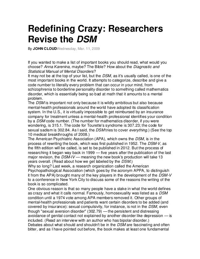 Redefining Crazy: ResearchersRevise the DSMBy JOHN CLOUDWednesday, Mar. 11, 2009If you wanted to make a list of important ...