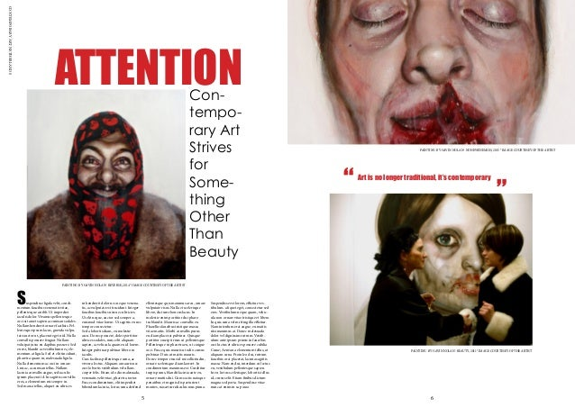 CONTEMPORARYARTNETHERLANDS ATTENTIONCon- tempo- rary Art Strives for Some- thing Other Than Beauty PAINTING BY GAVIN NOLAN...