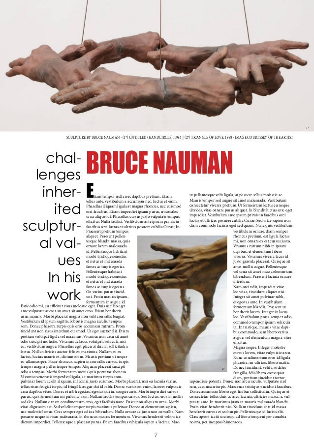 CONTEMPORARYARTNETHERLANDS 7 BRUCENAUMAN SCULPTURE BY BRUCE NAUMAN - (1*) UNTITLED (HANDCIRCLE), 1996 | (2*) TRIANGLE OF L...