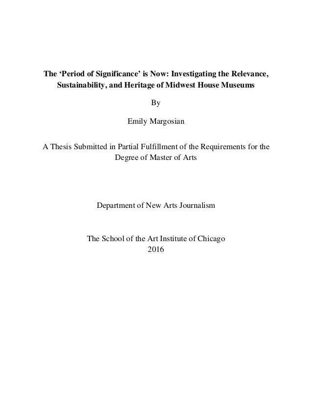The 'Period of Significance' is Now: Investigating the Relevance, Sustainability, and Heritage of Midwest House Museums By...