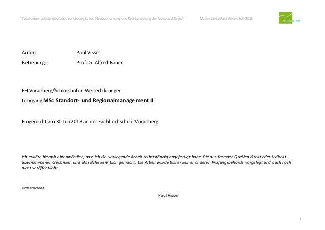 Tourismusmarketingkonzept zur strategischen Neuausrichtung und Revitalisierung der Nordstad Region Masterthese Paul Visser...