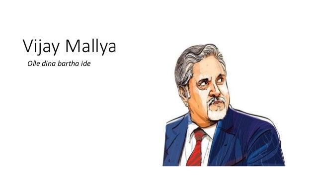 Vijay Mallya Olle dina bartha ide