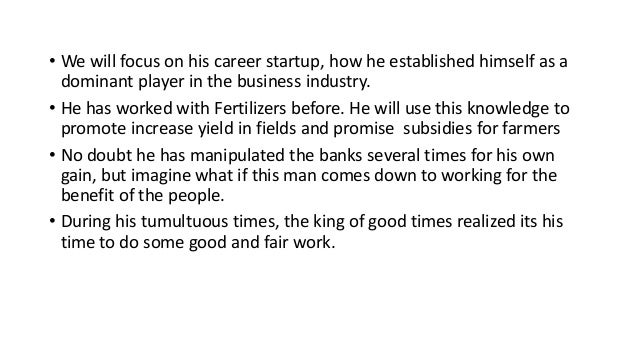 • We will focus on his career startup, how he established himself as a dominant player in the business industry. • He has ...