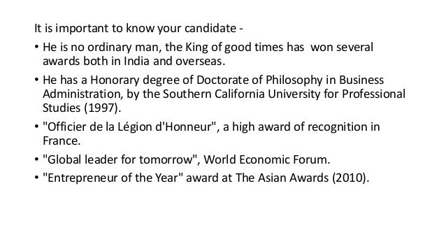It is important to know your candidate - • He is no ordinary man, the King of good times has won several awards both in In...