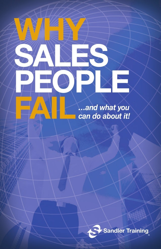 …and what you can do about it! WHY SALES PEOPLE FAIL