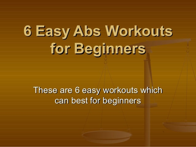 6 easy abs workouts for beginners