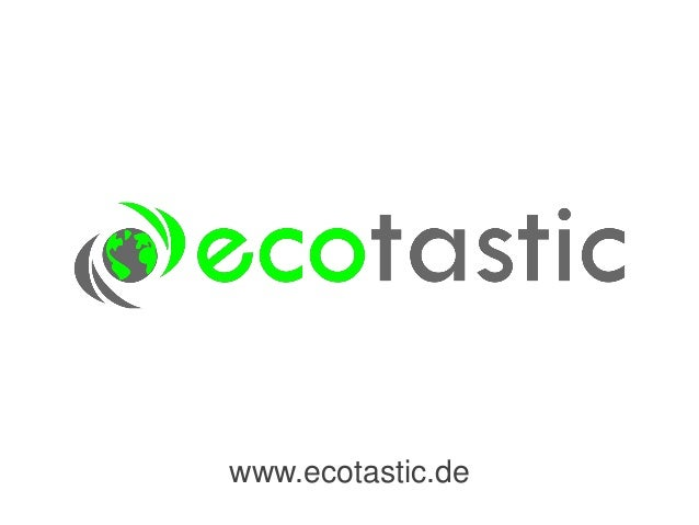 www.ecotastic.de