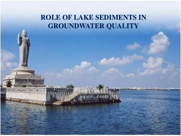 ROLE OF LAKE SEDIMENTS IN GROUNDWATER QUALITY