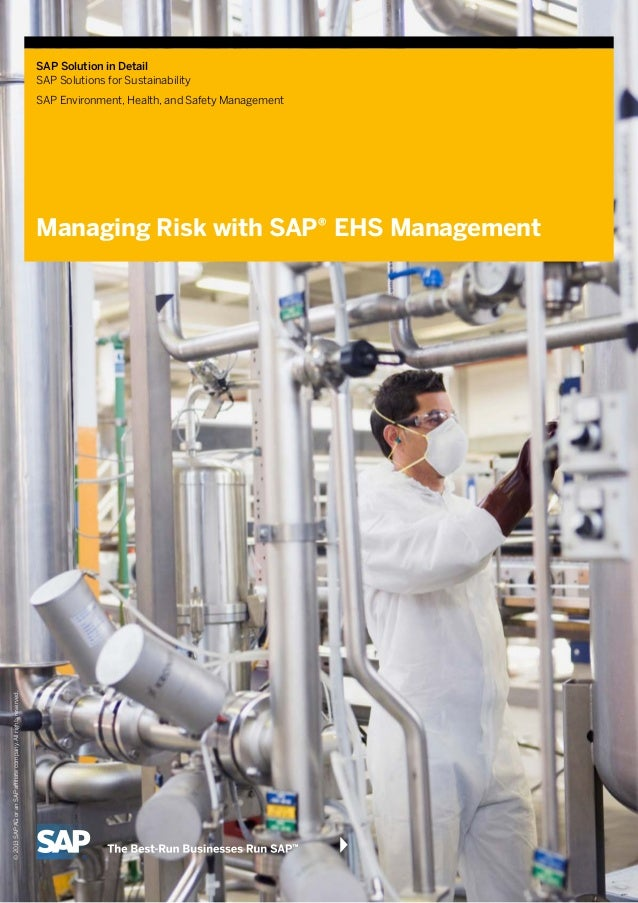 SAP Solution in Detail SAP Solutions for Sustainability SAP Environment, Health, and Safety Management Managing Risk with ...