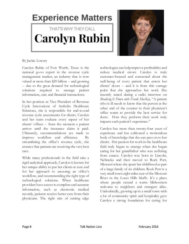 Page 8 Talk Nation Live February 2016 By Jackie Lowery Carolyn Rubin of Fort Worth, Texas is the national go-to expert in ...