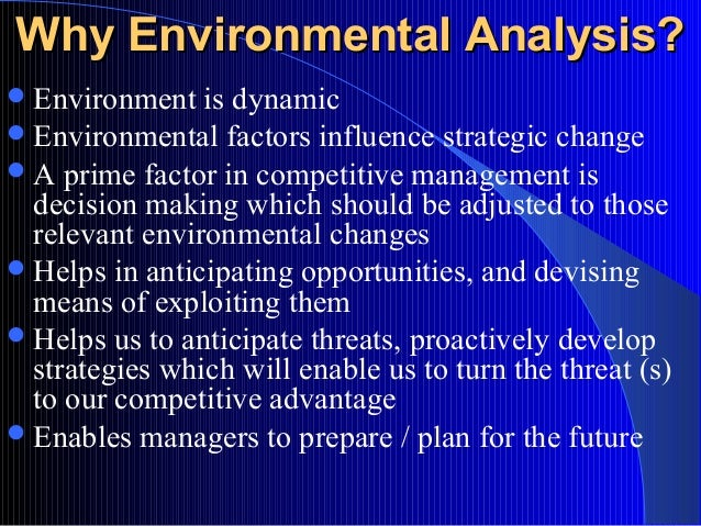 external environment effect on strategy Organizational environment denotes internal and external environmental factors influencing an immediate direct effect on operations but strategic partners.