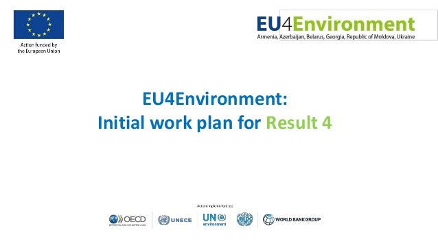 EU4Environment: Initial work plan for Result 4