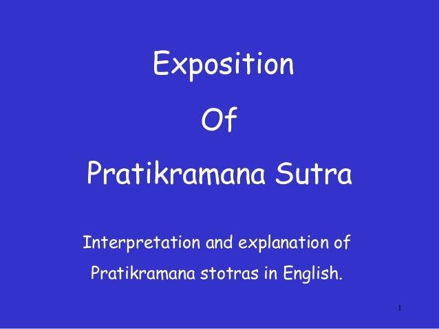 1 Of Pratikramana Sutra Interpretation and explanation of Pratikramana stotras in English. Exposition