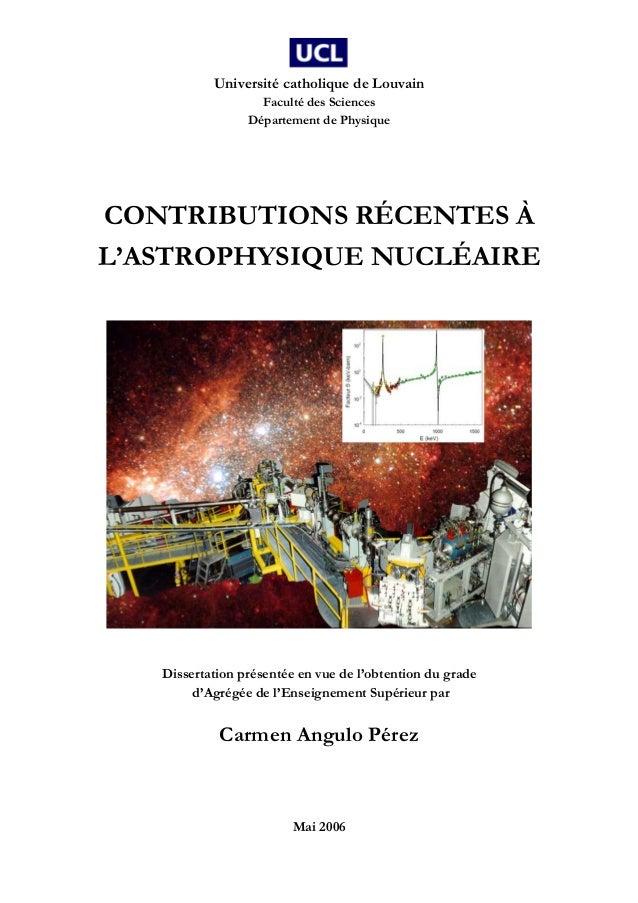 Université catholique de Louvain Faculté des Sciences Département de Physique Mai 2006 CONTRIBUTIONS RÉCENTES À L'ASTROPHY...