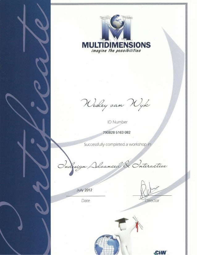 Multidimensions Certificates