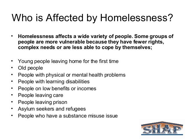 what does homelessness affect