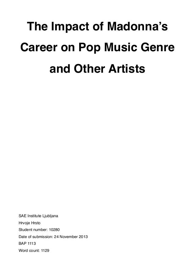 The Impact of Madonna's Career on Pop Music Genre and Other Artists