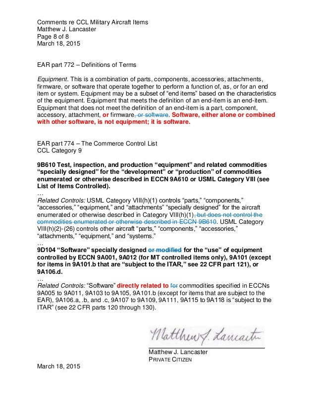 Comments re CCL Military Aircraft Items Matthew J. Lancaster Page 8 of 8 March 18, 2015 EAR part 772 – Definitions of Term...
