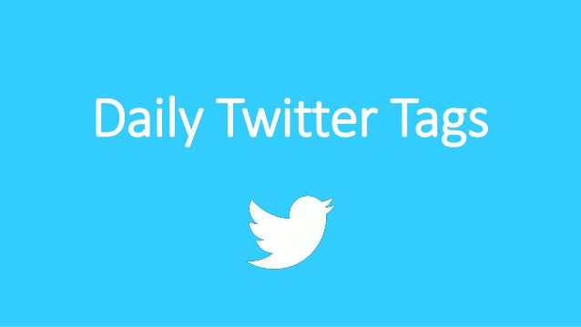 Daily Twitter Tags
