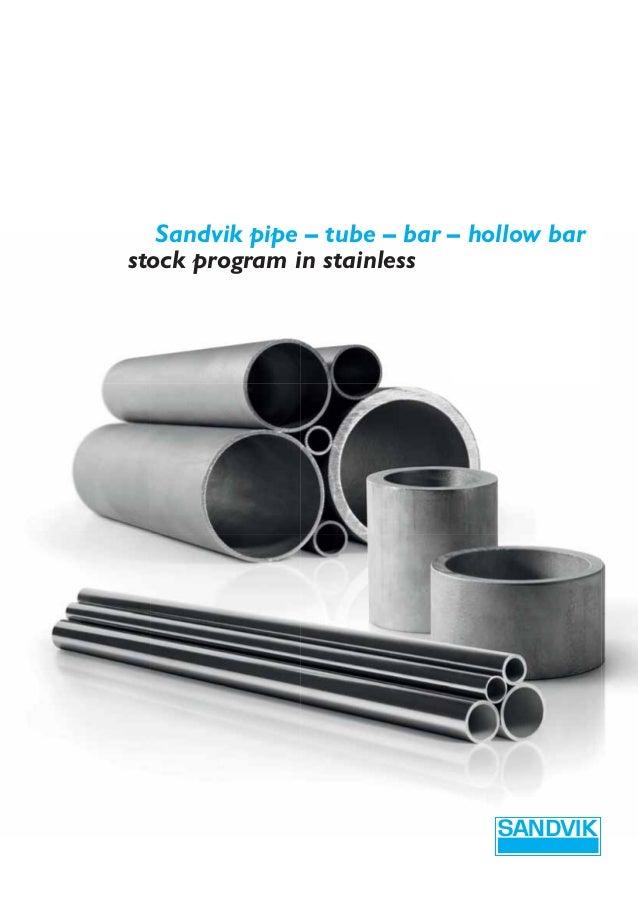 Sandvik pipe – tube – bar – hollow bar stock program in stainless