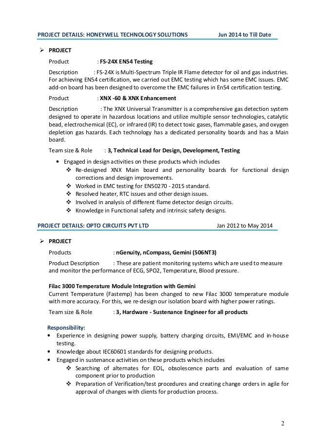 2 PROJECT DETAILS: HONEYWELL TECHNOLOGY SOLUTIONS Jun 2014 to Till Date  PROJECT Product : FS-24X EN54 Testing Descriptio...