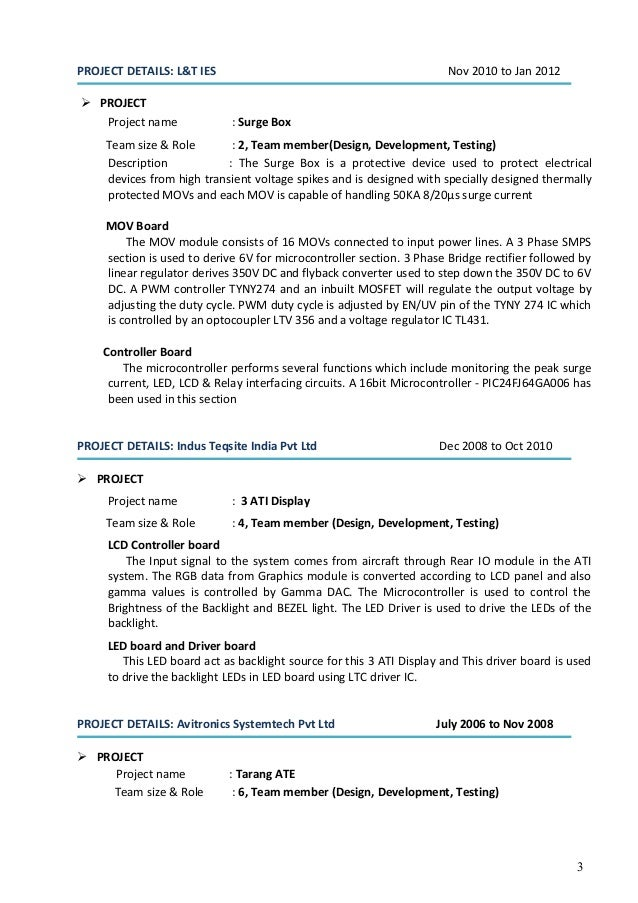 3 PROJECT DETAILS: L&T IES Nov 2010 to Jan 2012  PROJECT Project name : Surge Box Team size & Role : 2, Team member(Desig...