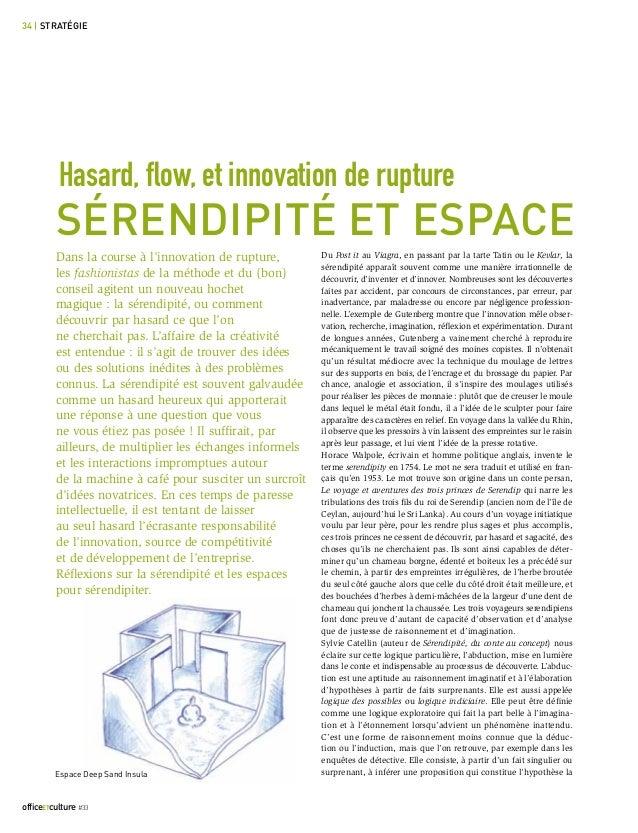 officeetculture#33 34 | stratégie Du Post it au Viagra, en passant par la tarte Tatin ou le Kevlar, la sérendipité apparaî...