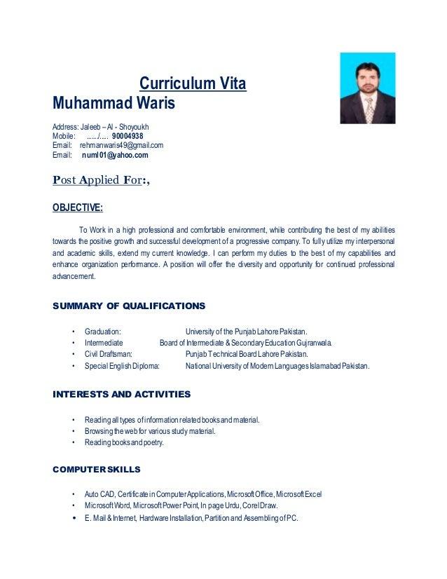 Curriculum Vita Muhammad Waris Address: Jaleeb – Al - Shoyoukh Mobile: ......./..... 90004938 Email: rehmanwaris49@gmail.c...