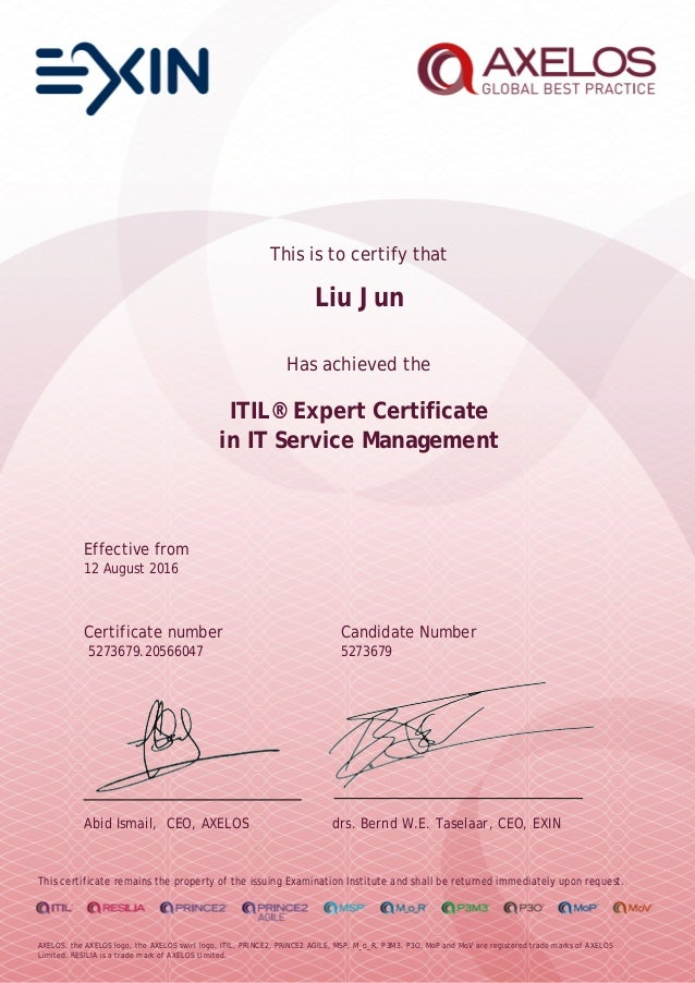 This is to certify that Liu Jun Has achieved the ITIL® Expert Certificate in IT Service Management Effective from 12 Augus...