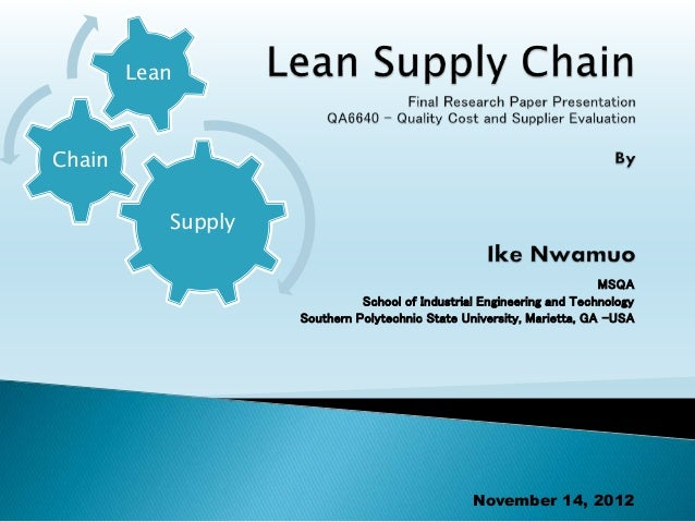 lean supply chain Are you looking for marketing supply chain management specialist in california, us mr charles intrieri is a highly experienced and credentialed supply chain professional call now (805)-835-9223.