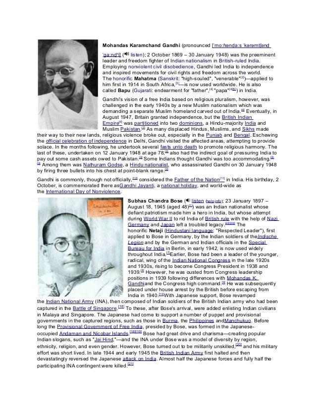 Mohandas Karamchand Gandhi (pronounced [ˈmoːɦənd̪aːs ˈkərəmtʃənd̪ ˈɡaːnd̪ʱi] ( listen); 2 October 1869 – 30 January 1948) ...