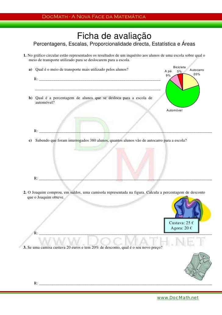 Ficha de avaliação     Percentagens, Escalas, Proporcionalidade directa, Estatística e Áreas1. No gráfico circular estão r...