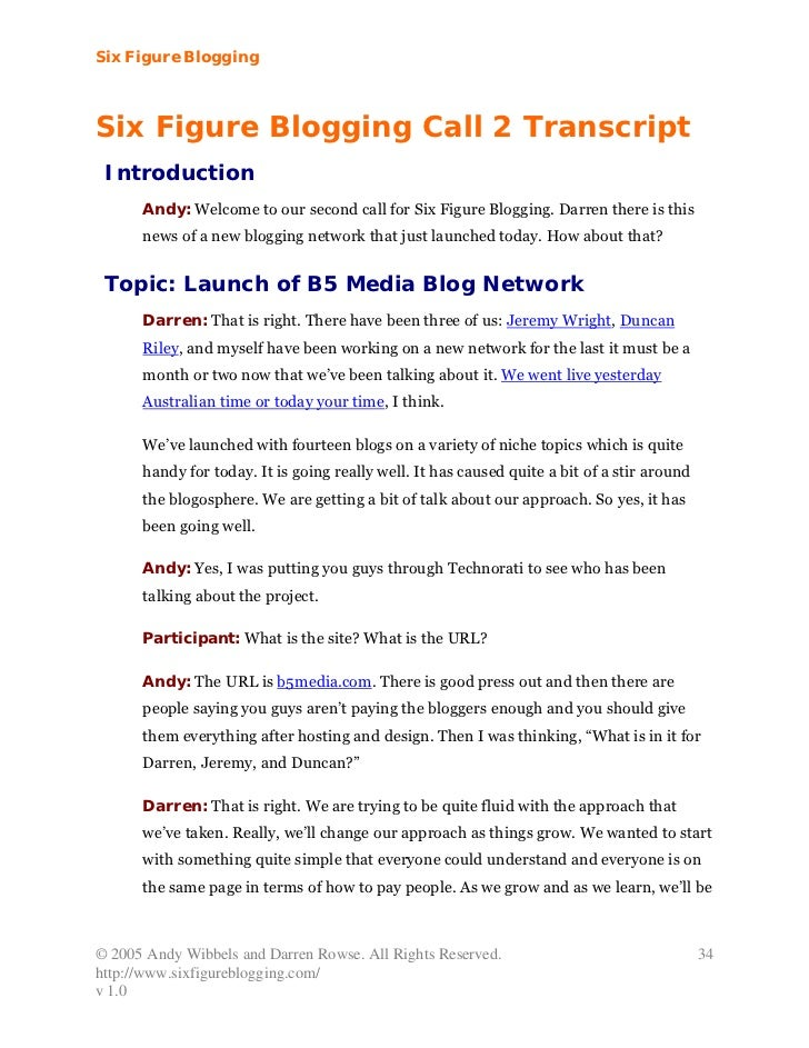 Six Figure BloggingSix Figure Blogging Call 2 Transcript Introduction      Andy: Welcome to our second call for Six Figure...