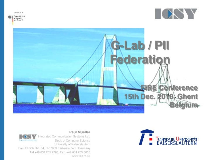 Test der PP-Präsentation<br />G-Lab / PII<br />Federation<br />FIRE Conference<br />15th Dec. 2010, Ghent<br />Belgium<br ...