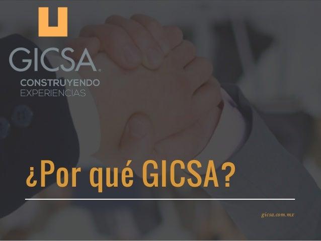 �Por qu� GICSA? gicsa.com.mx
