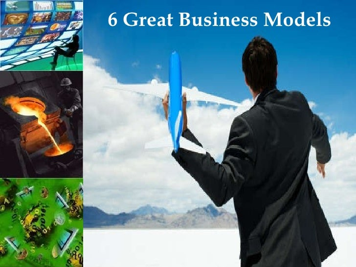 6 Great Business Models
