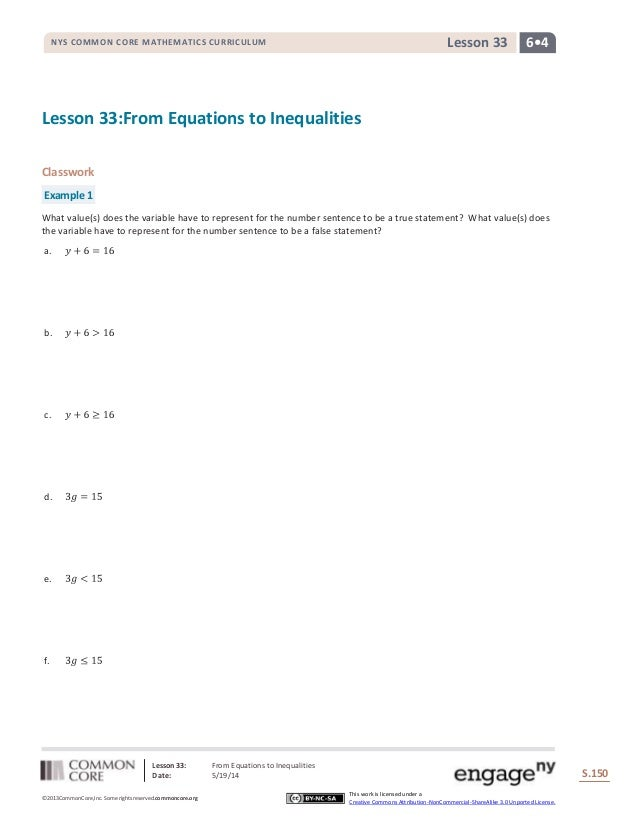 Lesson 33: From Equations to Inequalities Date: 5/19/14 S.150 150 ©2013CommonCore,Inc. Some rights reserved.commoncore.org...