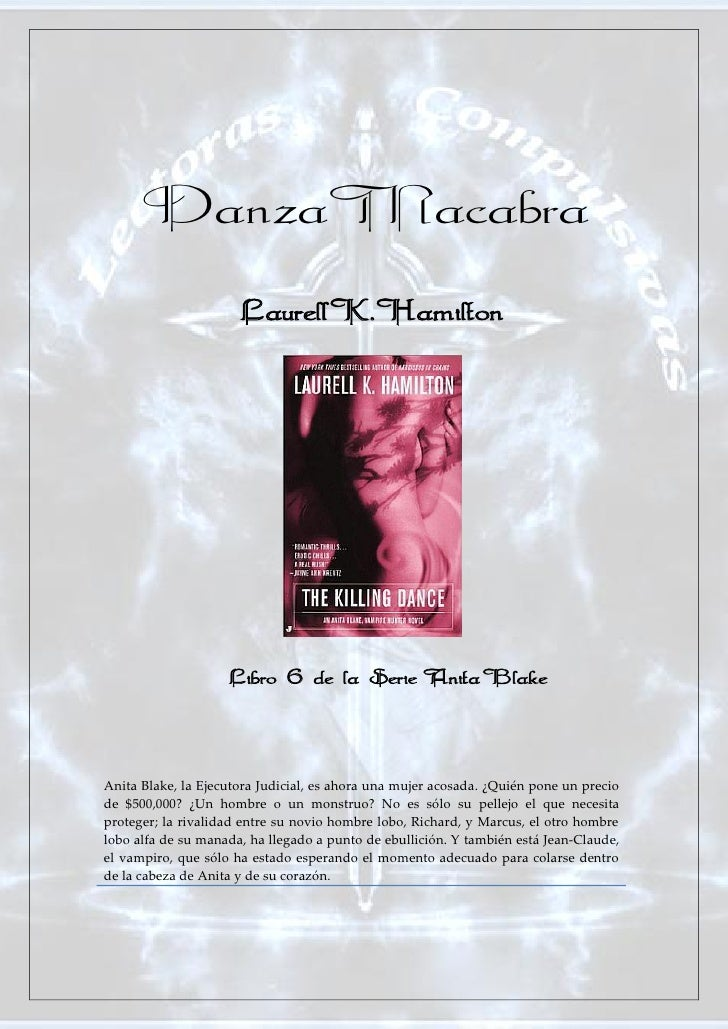 Danza Macabra                      Laurell K. Hamilton               º Libro 6 de la Serie Anita BlakeAnita Blake, la Ejec...