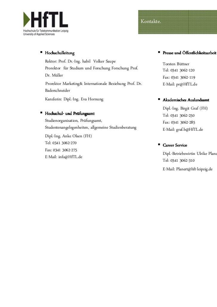 Kontakte.Hochschulleitung                                                   Presse und ÖffentlichkeitsarbeitRektor: Prof. ...