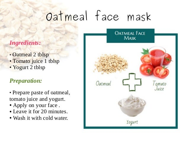 6 homemade face mask for glowing skin naural skin care oatmeal face mask solutioingenieria Gallery